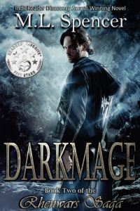 Darkmage (The Rhenwars Saga book #1) by M.L. Spencer