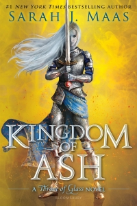Kingdom of Ash (Throne of Glass #7) by Sarah J. Maas - Book Review