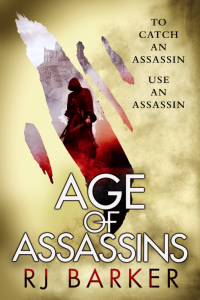 Age of Assassins (The Wounded Kingdom #1)