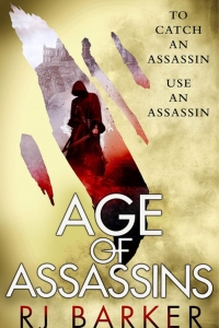 Age of Assassins (The Wounded Kingdom #1) by R.J. Barker review