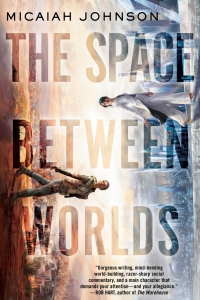 The Space Between Worlds by Micaiah Johnson - Book Review