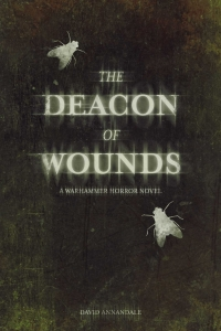 The Deacon of Wounds (Warhammer Horror) by David Annandale - Book Review
