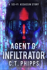 Infiltrator (Agent G #1) by C.T. Phipps - Book Review