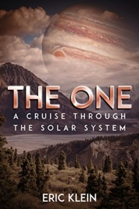 The One: A Cruise Through the Solar System by Eric Klein - Book Review