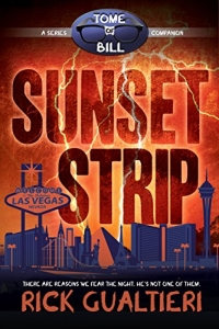 Sunset Strip (#4.5 Tome of Bill) by Rick Gualtieri Book Review