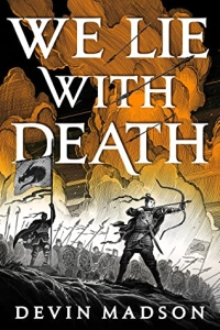 We Lie With Death (The Reborn Empire #2) by Devin Madson - book review