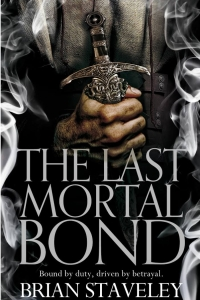 The Last Mortal Bond (Chronicle of the Unhewn Throne #3)