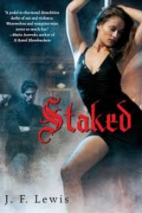 Staked (Void City #1) by J.F. Lewis Book Review