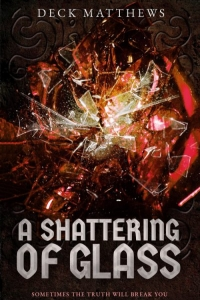A Shattering of Glass (The Riven Realm #3) by Deck Matthews - Book Review