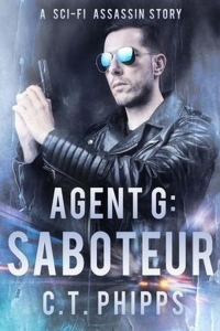 Saboteur (Agent G #2) by C.T. Phipps - Book Review