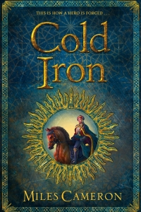 Cold Iron (Masters & Mages #1) by Miles Cameron - Book Review