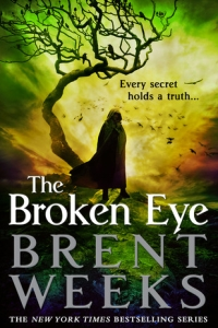 The Broken Eye (Lightbringer, #3) by Brent Weeks - Book Review