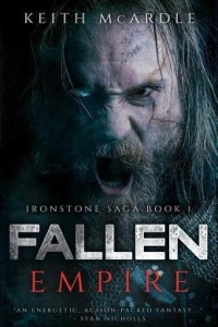 Fallen Empire (Ironstone Sage #1) by Keith McArdle - Book Review