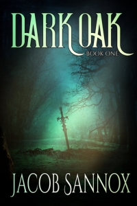 Dark Oak: Book One by Jacob Sannox - Book review