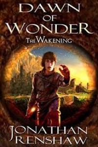 Dawn of Wonder (The Wakening #1)