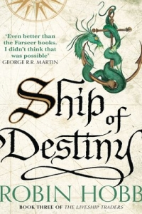 Ship of Destiny (Liveship Traders #3)