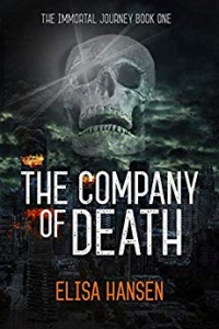 The Company of Death (The Immortal Journey #1) by Elisa Hansen Book Review