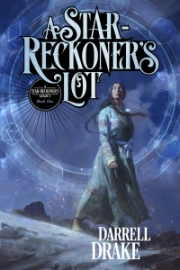 A Star-Reckoner's Lot (A Star-Reckoner's Legacy #1)