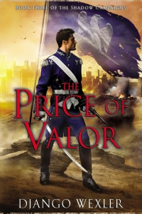 The Price of Valor (The Shadow Campaigns #3)