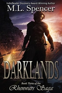 Darklands (The Rhenwars Saga #2) by M.L. Spencer Book Review