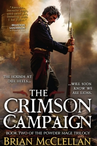 The Crimson Campaign (The Powder Mage #2)