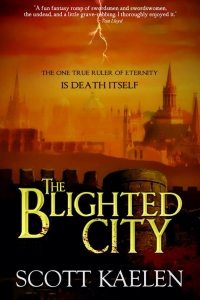 The Blighted City (The Fractured Tapestry #1) by Scott Kaelen Book Review