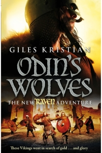 Odin's Wolves (Raven #3) by Giles Kristian - Book Review