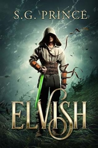 Elvish (The Elvish Trilogy, #1) by S.G. Prince