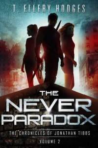 The Never Paradox (Chronicles of Jonathan Tibbs, #2)