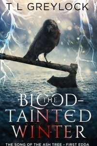 The Blood-Tainted Winter (The Song of the Ash Tree #1) by T.L. Greylock - Book Review