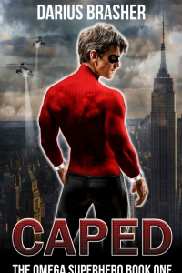 Caped: The Omega Superhero by Darius Brasher Book Review
