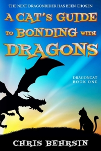 A Cat's Guide to Bonding with Dragons (Dragoncat Book 1) by Chris Behrsin - Book Review