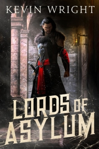Lords of Asylum by Kevin Wright Book Review