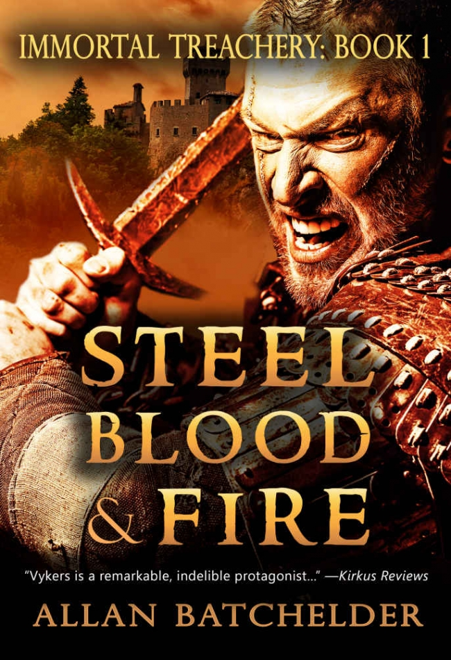 Steel, Blood, and Fire (Immortal Treachery #1) by Allan Batchelder Book Review