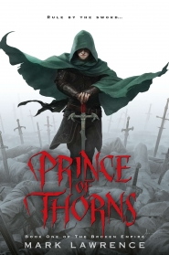 Prince of Thorns (The Broken Empire #1)