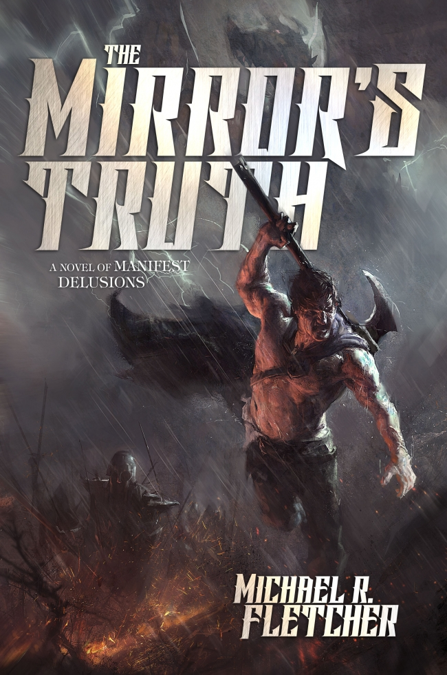 The Mirror's Truth (Manifest Delusions #2)