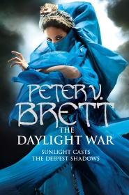 The Daylight War (Demon Cycle #3)