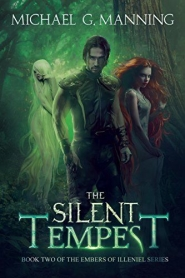 The Silent Tempest (Embers of Illeniel #2)