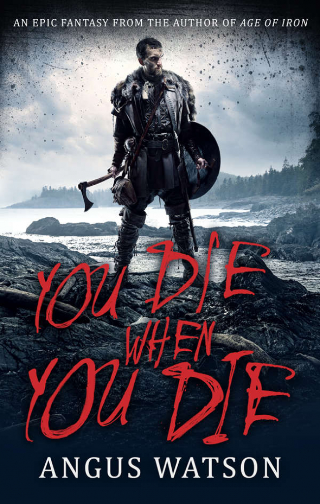 You Die When You Die (West of West #1) by Angus Watson - Book Review