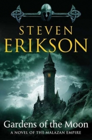 Gardens of the Moon (Malazan Book of the Fallen #1)