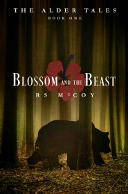 Blossom and the Beast (The Alder Tales Book #1)
