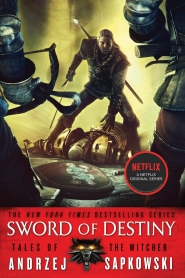 The Sword of Destiny (The Witcher #2)