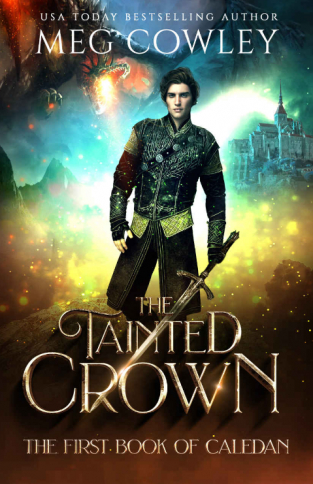 The Tainted Crown (Books of Caledan #1)