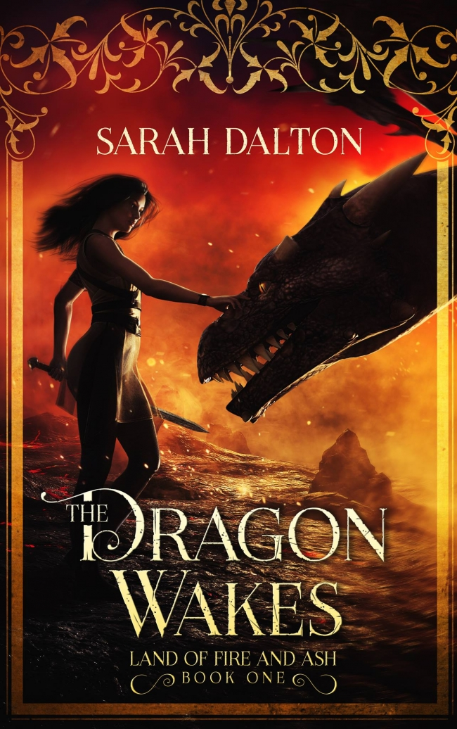 The Dragon Wakes (The Land of Fire and Ash #1)