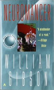 Neuromancer by William Gibson (The Sprawl #1)