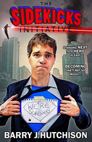 The Sidekicks Initiative: A Comedy Superhero Adventure (Sidekicks #1)
