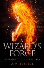 A Wizard's Forge (The Woern Saga 1#)