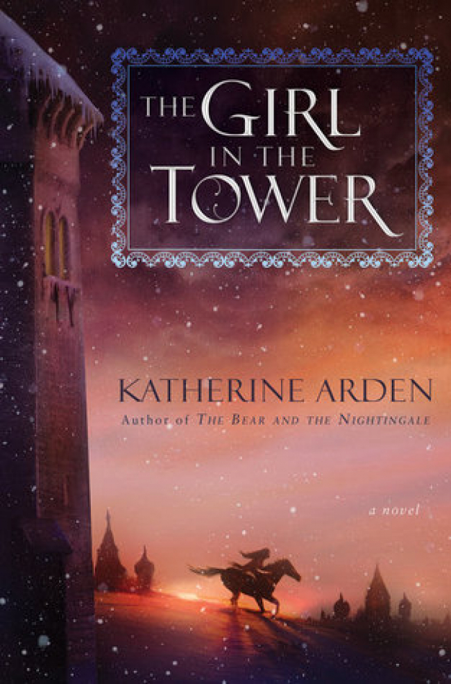 The Girl in the Tower (Winternight Trilogy #2) by Katherine Arden- Book Review