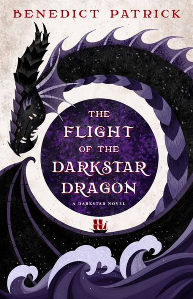 Flight of the Darkstar Dragon by Benedict Patrick – Book Review