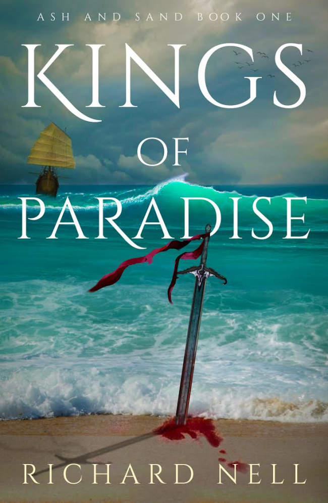 Kings of Paradise (Ash and Sand #1) by Richard Nell Book Review